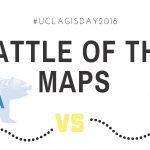 GIS Day: Battle of the Maps. UCLA vs. USC