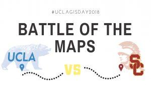 GIS Day: Battle of the Maps. UCLA vs. USC