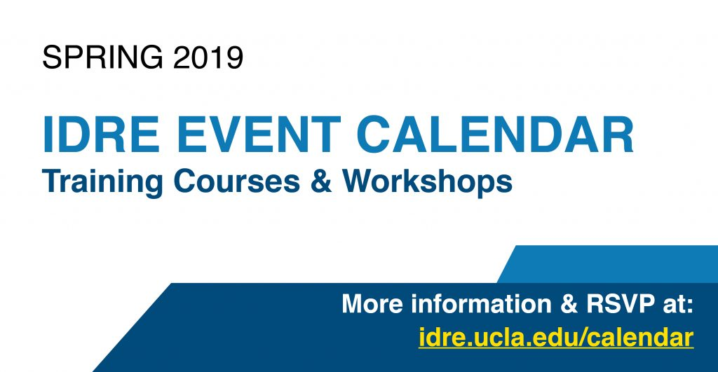 Banner for IDRE Event Calendar. RSVP at idre.ucla.edu/calendar.